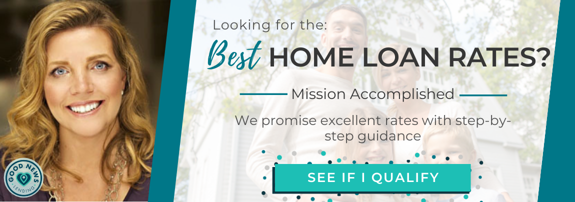 Best Home Loan Rates Callout - Good News Lending